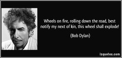 Wheels on fire, rolling down the road, best 