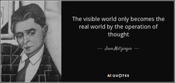 The visible world only becomes the 