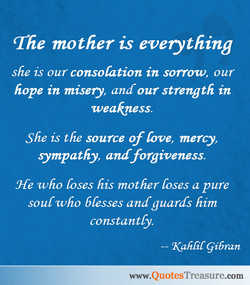The mother is everything 