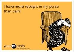 I have more receipts in my purse 