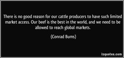 There is no good reason for our cattle producers to have such limited 