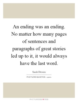 An ending was an ending. 