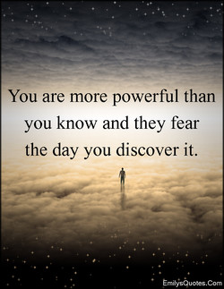 You are more powerful than