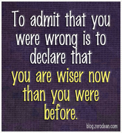 To admit that you 