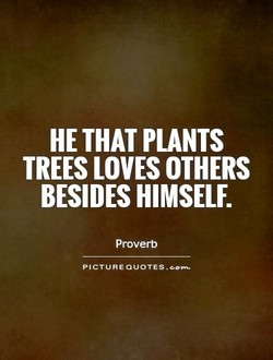 HE THAT PLANTS