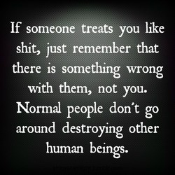 If someone treats you like 