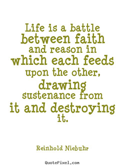 Life is a battle