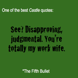 One of the best Castle quotes: 