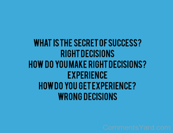WHAT THE SECRET OF SUCCESS?