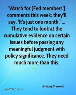 'Watch for [Fed members']