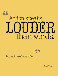 Action speaks 