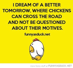 I DREAM OF A BETTER 