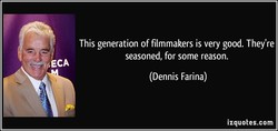 This generation of filmmakers is very good. They're 