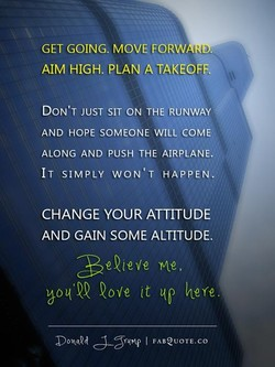 GET GOING. MOVE FORW 