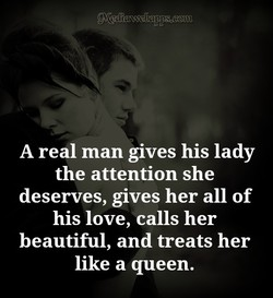A real man gives his lady 