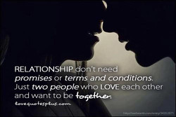 RELATIONSHIP o 't need 