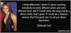 I think differently, I think it's about reaching