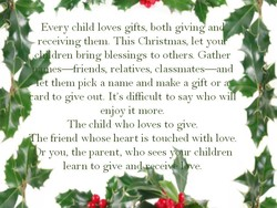Every child loves gifts, both giving an 