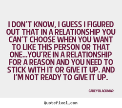 I DON'T KNOW, I GUESS I FIGURED 