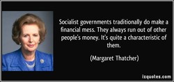 Socialist governments traditionally do make a 